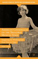American Cinderellas on the Broadway Musical Stage PDF