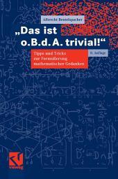 """""""Das ist o. B. d. A. trivial!"""": Tipps und Tricks zur Formulierung mathematischer Gedanken, Ausgabe 8"""