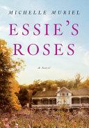Essie s Roses