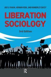 Liberation Sociology: Edition 3