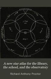 A new star atlas for the library, the school, and the observatory