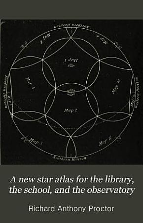 A new star atlas for the library  the school  and the observatory PDF