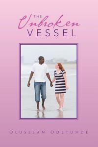 The Unbroken Vessel PDF