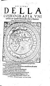 Sei libri della cosmografia universale, etc