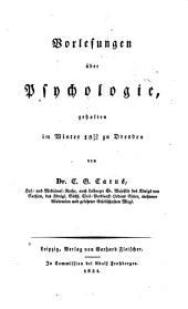 Vorlesungen über Psychologie, gehalten im Winter 1829-30 zu Dresden