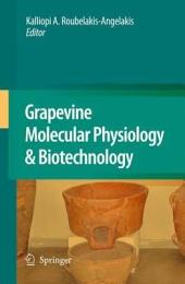 Grapevine Molecular Physiology & Biotechnology: Edition 2