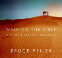 Walking the Bible  A Photographic Journey PDF