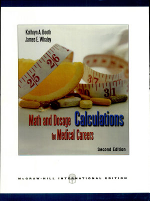 Math and Dosage Calculations for Medical Careers  2007 Ed 2007 Edition PDF