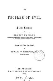 The problem of evil, 7 lects., tr. by E.W. Shalders