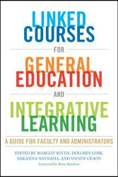 Linked Courses For General Education And Integrative Learning Book PDF