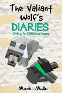 The Valiant Wolf's Diaries (Book 6)