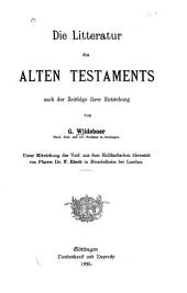 Die Litteratur des Alten Testaments nach der Zeitfolge ihrer Entstehung