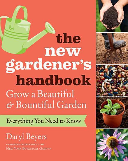 The New Gardener s Handbook PDF