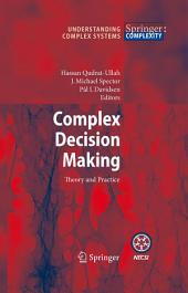 Complex Decision Making: Theory and Practice