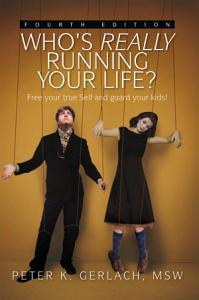 Who s Really Running Your Life  Fourth Edition PDF