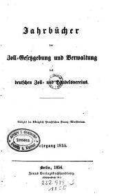 Jahrbücher der Zoll-Gesetzgebung und Verwaltung des deutschen Zoll- und Handelsvereins