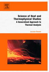 Science of Heat and Thermophysical Studies: A Generalized Approach to Thermal Analysis