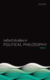 Oxford Studies in Political Philosophy: Volume 2