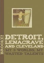 Detroit, Lenacrave and Cleveland