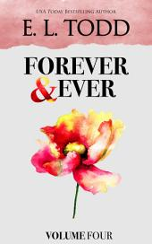Forever and Ever: Volume Four
