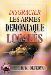 Disgracier les armes Demoniaque Locales