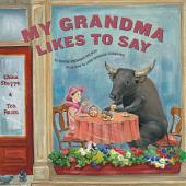 My Grandma Likes to Say