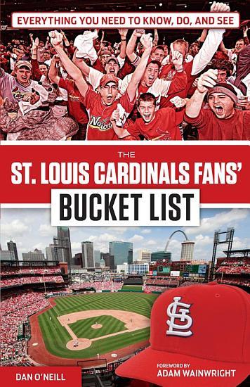 St  Louis Cardinals Fans  Bucket List PDF