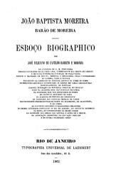 João Baptista Moreira, esboço biographico