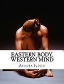 Eastern Body  Western Mind PDF