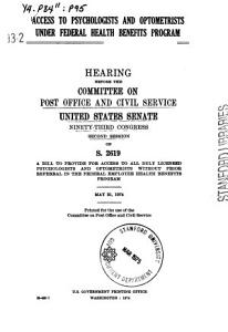Access to Psychologists and Optometrists Under Federal Health Benefits Program  Hearing Before      93 2  May 31  1974 PDF
