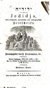 Jedidja: Zeitschrift für Religion u. Moral, Pädagogik, Geschichte u. orientalische Literatur u. Archiv zur künftigen Geschichte d. Israeliten, Band 7