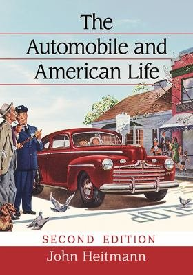 The Automobile and American Life  2d ed  PDF