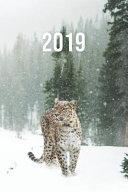 2019  Jan   Dez Wochenplaner   365 Tage Terminkalender Mit Uhrzeit   1 Tag Auf 1 Seite  Ca  A5   Leopard Im Schnee PDF