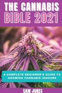 THE CANNABIS BIBLE 2021 PDF