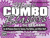 More Combo Blasters for Pep Band: An All-Purpose Book for Games, Pep Rallies and Other Stuff