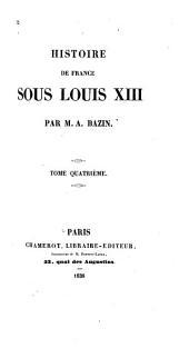 Histoire de France sous Louis XIII: Volume4