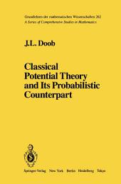 Classical Potential Theory and Its Probabilistic Counterpart: Advanced Problems