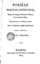 Poesias selectas castellanas desde el tiempo de Juan de Mena - hasta nf dias, 3