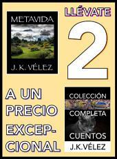 Llévate 2 a un Precio Excepcional: Metavida y Colección Completa Cuentos