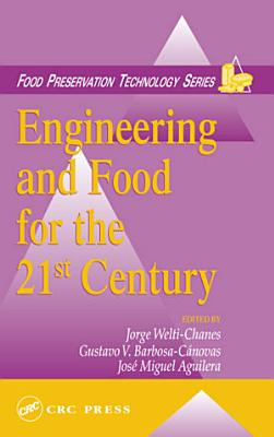 Engineering and Food for the 21st Century PDF