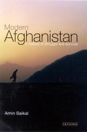 Modern Afghanistan: A History of Struggle and Survival