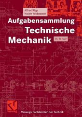 Aufgabensammlung Technische Mechanik: Ausgabe 18
