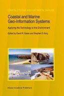 Coastal and Marine Geo-Information Systems