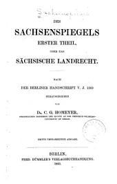 Des Sachsenspiegels erster[und zweiter] theil...: Des Sachsenspiegels erster theil; oder, Das sächsische landrecht. Nach der Berliner handschrift v. j. 1369. 3. umgearb. ausg. 1861