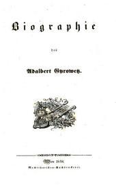 Biographie des Adalbert Gyrowetz: Von ihm selbst geschrieben. Mit Porträt