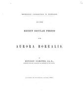 On the Recent Secular Period of the Aurora Borealis: Volume 8, Issue 3