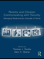 Parents and Children Communicating with Society PDF