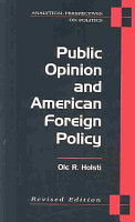 Public Opinion and American Foreign Policy  Revised Edition PDF