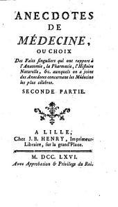 Anecdotes de medicine, ou choix des faits singuliers (etc.): Volume 2