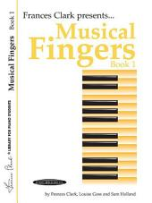 Musical Fingers, Book 1: For Piano